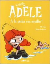 Mortelle Adèle -12- Mortelle Adèle à la pêche aux nouilles !