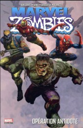 Marvel Zombies (Marvel Select) -3- Opération antidote