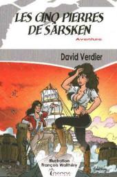 (AUT) Walthéry - Les cinq pierres de Sarsken