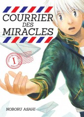 Courrier des miracles - Tome 1