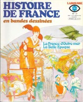 Histoire de France en bandes dessinées -21a- La france d'outre-mer, la belle epoque