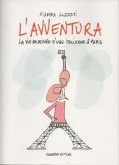 L'avventura - La vie dessinée d'une italienne à paris
