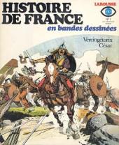 Histoire de France en bandes dessinées -1a- Vercingétorix, césar