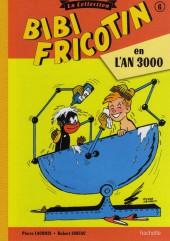 Bibi Fricotin (Hachette - la collection) -6- Bibi Fricotin en l'an 3000