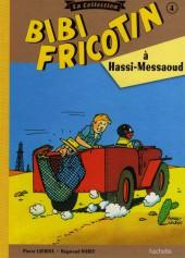 Bibi Fricotin (Hachette - la collection) -4- Bibi Fricotin à Hassi-Messaoud