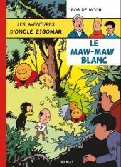 Oncle Zigomar (Les aventures d') -9- Le maw-maw blanc