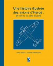 Tintin - Divers - Une histoire illustrée des avions d'Hergé