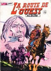La route de l'Ouest -Rec19- Album N°19 (55, 56, 57)
