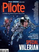 Pilote (Le journal qui s'amuse à revenir) -6- méga Spirou (hors-série) - spécial Valérian