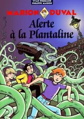Marion Duval -13- Alerte à la Plantaline