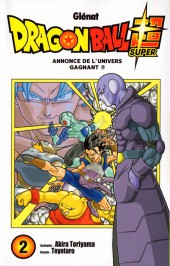Dragon Ball Super -2- Annonce de l'univers gagnant !!
