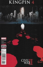 Civil War II: Kingpin (2016) -4- Wilson Fisk is Dead