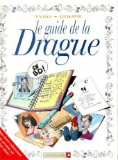 Le guide -7b01- Le guide de la Drague