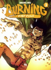 Burning Tattoo -3- Tome 3