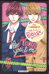 Be-twin you & me -1- Tome 1
