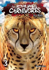 Les royaumes carnivores -3- Tome 3
