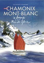 Chamonix Mont-Blanc -6- Le voyage de la mer de glace