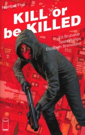 Kill or be Killed (2016) -5- Number Five