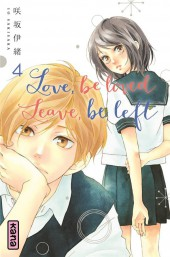 Love, be loved leave, be left -4- Tome 4