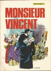 Vivants témoins -11- Monsieur Vincent