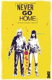 Never Go Home -1- La Cavale de Duncan et Maddie