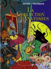 La collection d'anatomies -1- 1ère partie