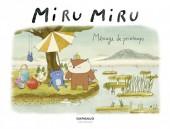 Miru Miru -5- Ménage de printemps
