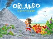 Orlando (Radice/Turconi) -1- Le secret du Mont Soufflon