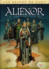 Les reines de sang - Aliénor, la Légende noire -6- Volume 6