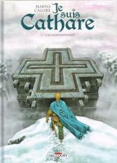 Je suis Cathare -7- L'Accomplissement