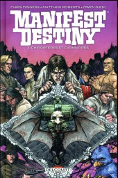 Manifest Destiny -3- Chiroptères et carnivores