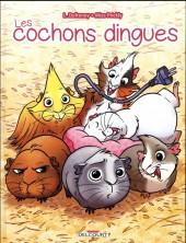 Les cochons dingues - Tome 1