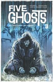 Five Ghosts -3- Des monstres et des hommes