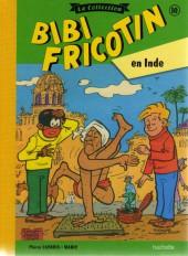 Bibi Fricotin (Hachette - la collection) -10- Bibi Fricotin en Inde