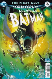 All Star Batman (2016) -12- The First Ally, Part Three