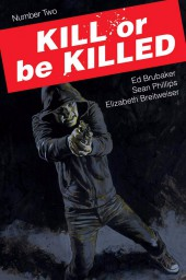 Kill or be Killed (2016) -2- Number Two