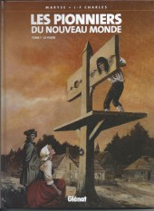 Les pionniers du Nouveau Monde -1f06- Le pilori
