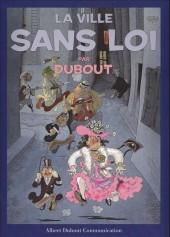 (AUT) Dubout - La ville sans loi