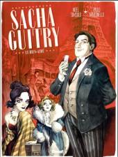 Sacha Guitry (Simsolo, Martinello) -1- Le Bien-aimé