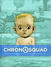 Chronosquad -4- Concerto en la mineur pour timbales et grosses têtes