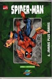 Spider-Man (Presses Aventure) -6- jamais plus jamais