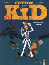 Cotton Kid -6- Le coyote noir