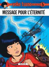 Yoko Tsuno -5d12- Message pour l'éternité