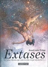 Extases -1- Où l'auteur découvre que le sexe des filles n'a pas la forme d'un X...