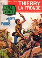 Télé Série Verte (Thierry la Fronde) -13- La route de Paris