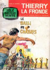 Thierry la Fronde (Télé Série Verte) -15- Le bailli de Chabris