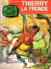 Thierry la Fronde (Télé Série Verte) -18- Pour la couronne