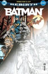 Batman Rebirth (DC Presse) -1HC- Batman (2016) #1 Director's Cut