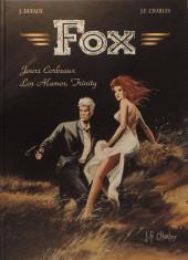 Fox (Dufaux/Charles) -7TL- Jours corbeaux + Los alamos, trinity