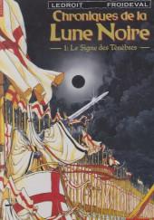 Chroniques de la Lune Noire -1a1992- Le signe des ténèbres